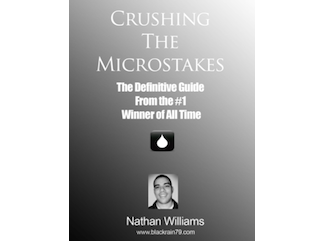 With <i>Crushing the Microstakes</i>, author Nathan Williams has filled a void by providing specific strategy advice for NL2 and NL5 hold'em.
